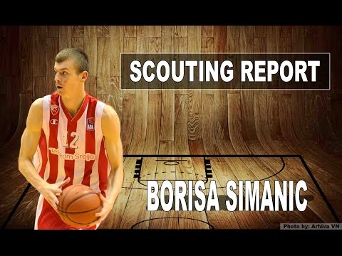 Borisa Simanic Scouting Report 2016 - Strengths