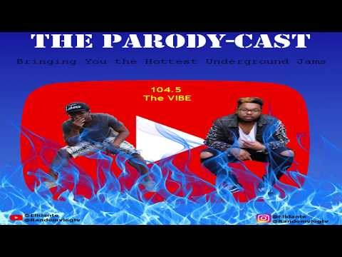 PARODY-CAST #1 (104.5 THE VIBE) SEND US YOUR MUSIC FOR A CHANCE TO BE PLAYED LIVE!