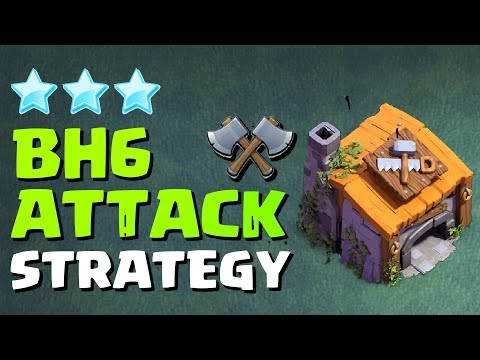 Best BH6 Attack Strategy | COC 3 Star Max BH6 Base 2020 | Clash Of Clans