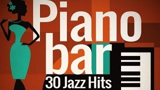 Download Piano Bar - Best of Jazz Hits MP3 song and Music Video