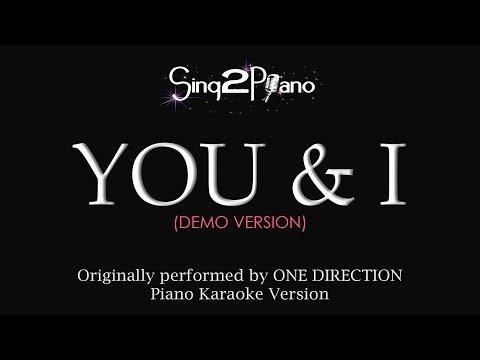 YOU & I (Piano Karaoke Demo) One Direction