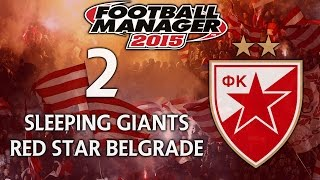 Sleeping Giants: Red Star Belgrade - Ep.2 That Young Talent (Novi Pazar) | Football Manager 2015