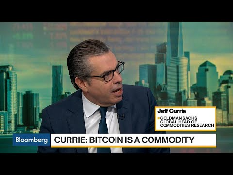 Goldman's Jeff Currie Says Bitcoin Is A Commodity