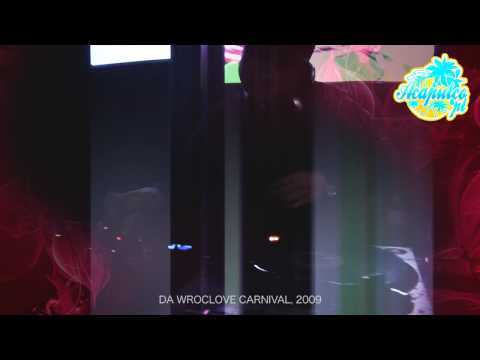Acapulco.pl - Da Wroclove Carnival 2009 (Official video)