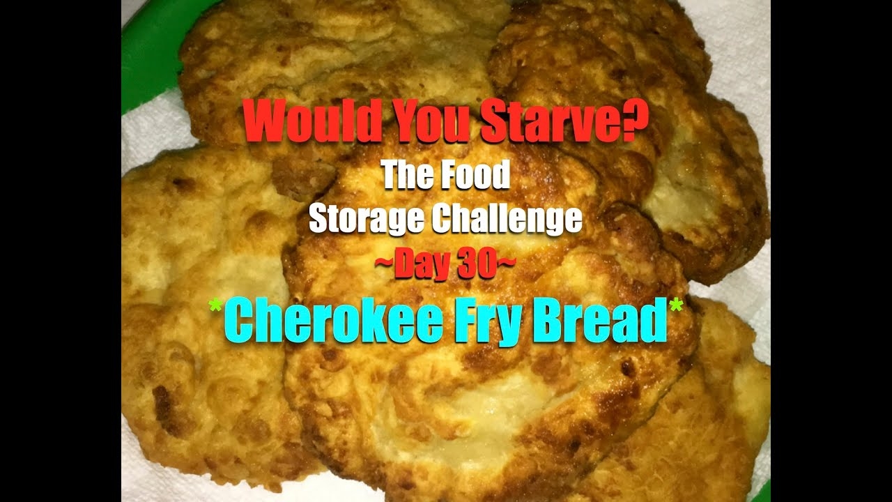 Cherokee Fry Bread on The Food Storage Challenge~Day 30