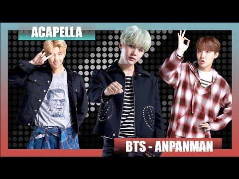 [Acapella] BTS - Anpanman (All Vocal)