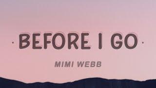 Download song Mimi Webb - Before I Go (Lyrics)