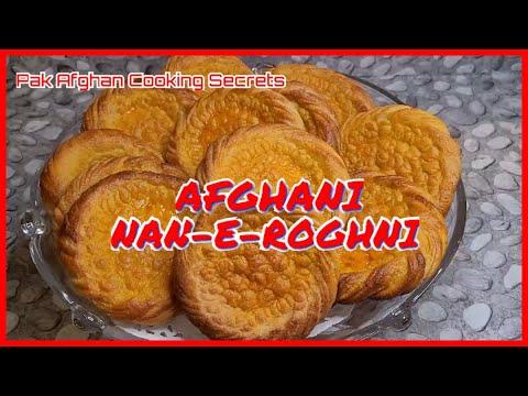 How to make Afghani Nan-e-Roghni | Pak Afghan Cooking Secrets