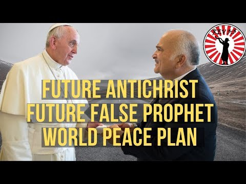 Future Antichrist Prince Hassan Bin Talal & Future False Prophet Pope Francis World Peace Plan