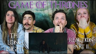 Game of Thrones S08E03 'The Long Night' - Reaction & Short Review! Part 2