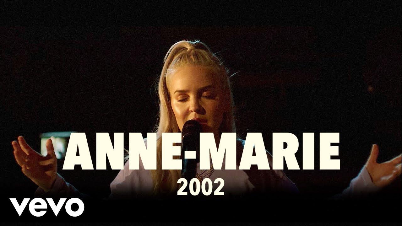 Anne-Marie - 2002 (Live) | Vevo UK LIFT