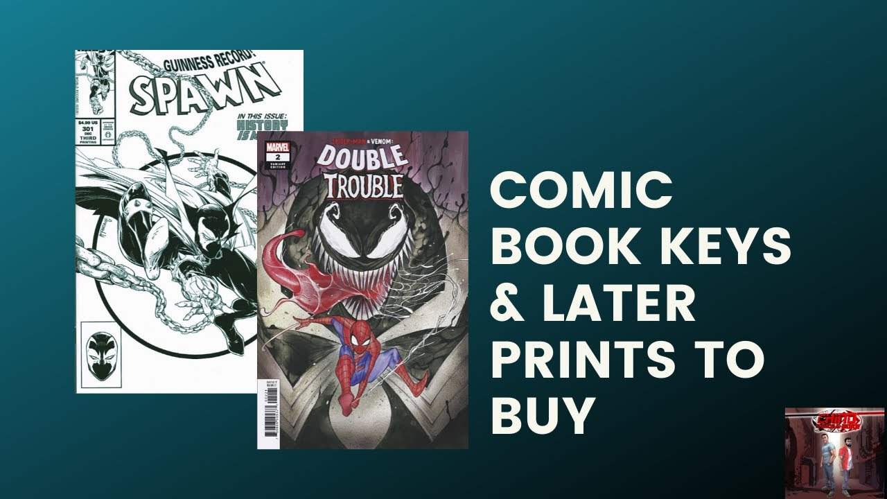 COMIC BOOK VARIANTS AND LATER PRINTS TO BUY 2020