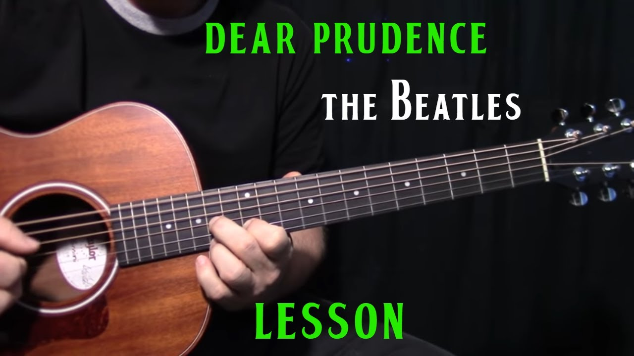 How To Play Dear Prudence By The Beatles John Lennon Acoustic Guitar Lesson Youtube