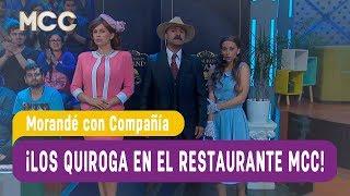 ¡Los Quiroga llegan al restaurante  Morandé! - Morandé con Compañía 2017
