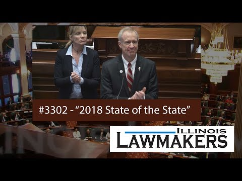 Illinois Lawmakers #3302 - 2018 State of the State Address