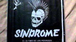 """El Ultimo De Los Podridos """"Mexico Bronco Despierta"""" SINDROME DEL PUNK"""
