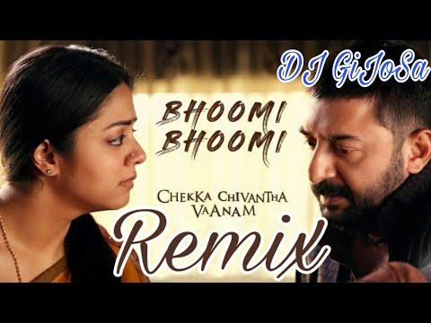 Chekka Chivantha Vaanam - Bhoomi Bhoomi Remix |DJ GiJoSa|