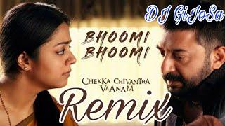 chekka-chivantha-vaanam---bhoomi-bhoomi-remix-dj-gijosa