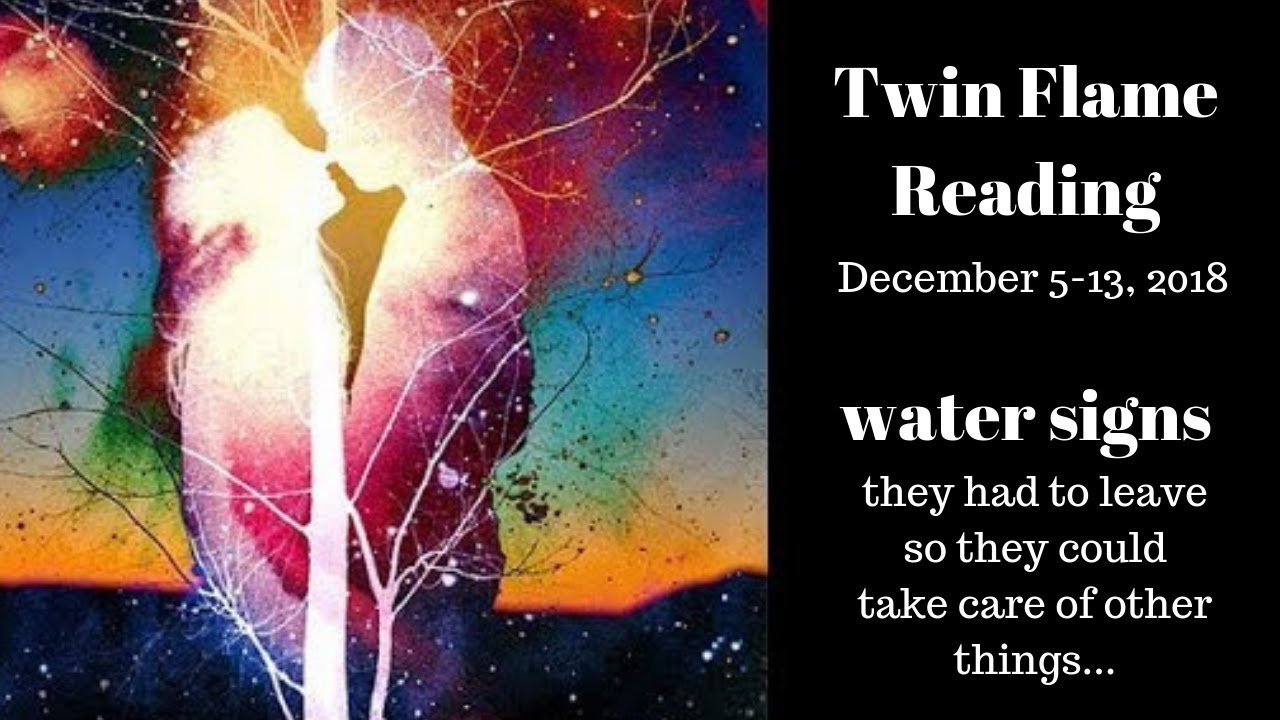 Water Signs*Twin Flame Reading* Dec 5-13