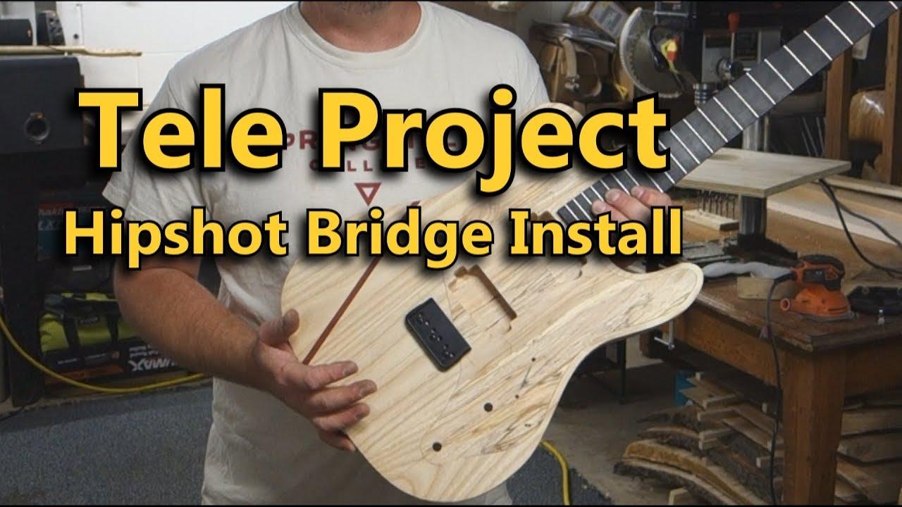 Tele Project   Hipshot Bridge Install