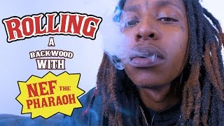 Download How to Roll a Backwoods with Nef The Pharaoh MP3 song and Music Video