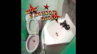 Watch Dog Fashion Disco Dr Piranha video