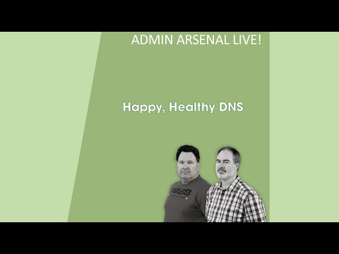 PDQ Live! : Happy, Healthy DNS - Solving Common DNS Problems