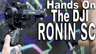 Hands on with the DJI RONIN SC