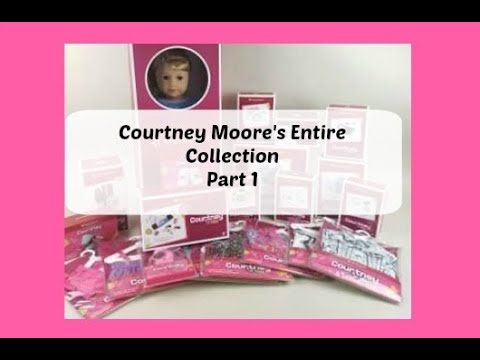 Unboxing American Girl Courtney Moore's ENTIRE Collection Part 1 #americangirl