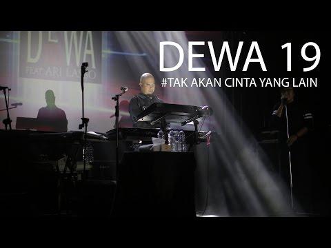 Dewa19 TAK AKAN ADA CINTA YALAIN  #live Alila Solo