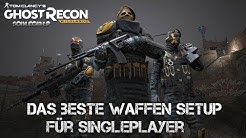Ghost Recon: Wildlands | Das beste Waffen Setup für Singleplayer | Waffenguide | Fazit
