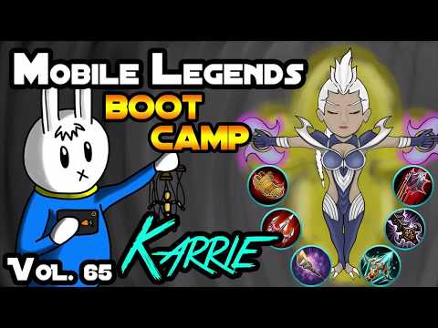 KARRIE - TIPS, ITEMS, SPELL, EMBLEMS, TRICKS AND GUIDE - MGL MOBILE LEGENDS BOOT CAMP VOL. 65