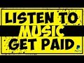 Earn PayPal Money All By Listening To Music - Make Money Online