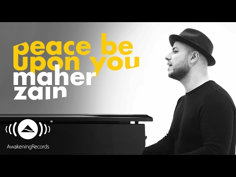 Lirik Lagu Maher Zain - Peace Be Upon You