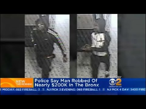 Police Say Man Robbed Of Nearly $200K In The Bronx