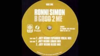 Ronni Simon - B Good 2 Me (Joey Negro Lunar Mix)