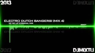 Electro Dutch Bangers! [Mix 4]