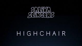 Saliva Slingers - Highchair