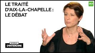 Interdit d'interdire : Le traité d'Aix-la-Chapelle : le débat