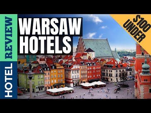 ✅Warsaw Hotels: Best Hotels in Warsaw (2019)[Under $100]