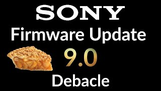 Sony Firmware Update 9.0 Debacle & My Thoughts On It| QTV Podcast