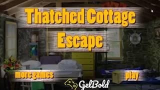 Thatched Cottage Escape Walkthrough
