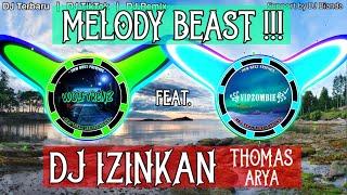 DJ IZINKAN - THOMAS ARYA 🎵 REMIX TIKTOK FULL BASS 2020
