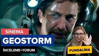 Geostorm - Uzayda Fırtına İnceleme+Yorum