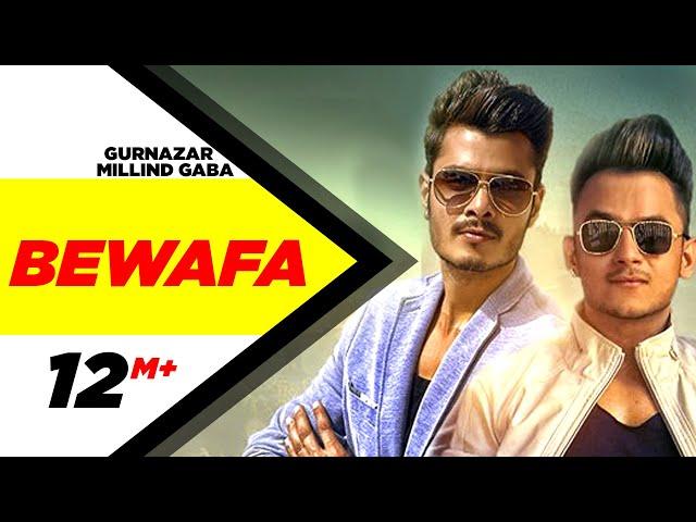 Bewafa (Full Video) | Gurnazar Feat Millind Gaba | Latest Punjabi Song 2016 | Speed Records