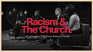 Racism And The Church |  A Conversation With Pastor Jentezen Franklin