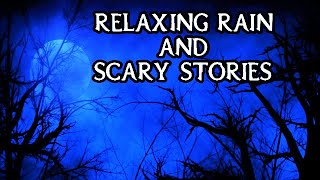 Download Scary True Stories Told In The Rain   HIGH DEF RAIN VIDEO   (Scary Stories)   (Rain Video)   (Rain)