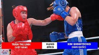 Boxing Việt Nam Trần Thị Linh đánh bại KIM Shinhyeong (Hàn Quốc)| Hạng 69kg
