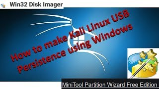How to make Kali Linux USB Persistence using Windows