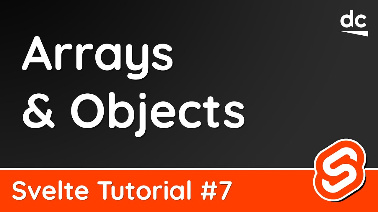 Svelte Tutorial - Updating Arrays & Objects